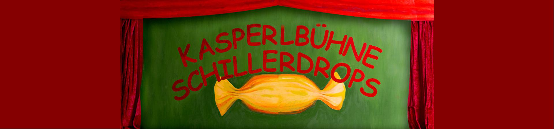 Kasperlbühne Schillerdrops